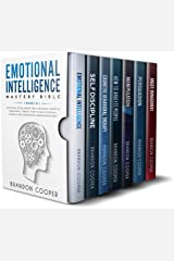Emotional Intelligence Mastery Bible: 7 BOOKS IN 1 - Emotional Intelligence, Self-Discipline, Cognitive Behavioral Therapy, How to Analyze People, Manipulation, Persuasion, Anger Management Kindle Edition