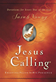 Jesus Calling, Enjoying Peace in His Presence, with Scripture references (Jesus Calling®)