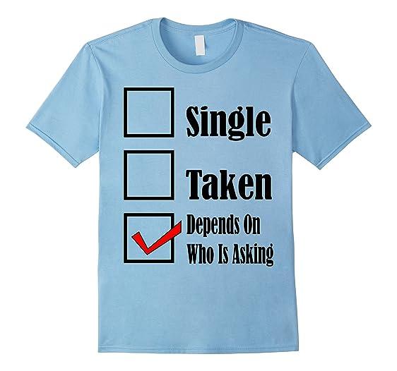funny valentines day t shirt flirty single taken t shirt male 3xl baby blue