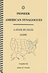 Pioneer American synagogues : a state by state guide
