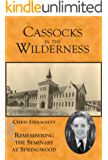 Cassocks in the Wilderness - Remembering the Seminary at Springwood (Geraghty's memoirs Book 1)