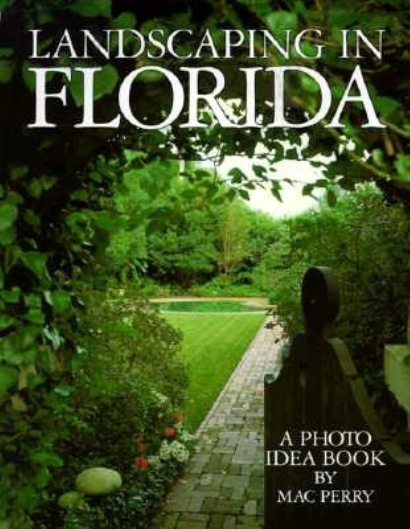 Landscaping in Florida Paperback – October 1, 1993 - Landscaping In Florida: Mac Perry: 9781561640577: Amazon.com: Books