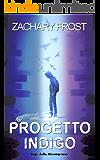 Il Progetto Indigo: Saga della Ricompensa