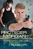 Protéger Morgan (Le Sanctuaire t. 1) (French Edition)