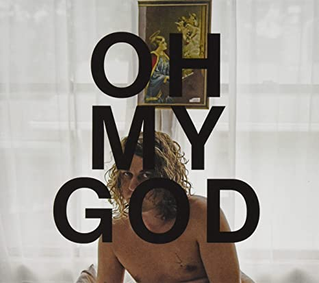 Oh My God - Kevin Morby