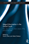 Mega-Urbanization in the Global South: Fast cities and new urban utopias of the postcolonial state (Routledge Studies in Urbanism and the City)