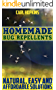 Homemade Bug Repellents: Natural, Easy and Affordable Solutions: (Homemade Repellents, DIY Repellents) (English Edition)