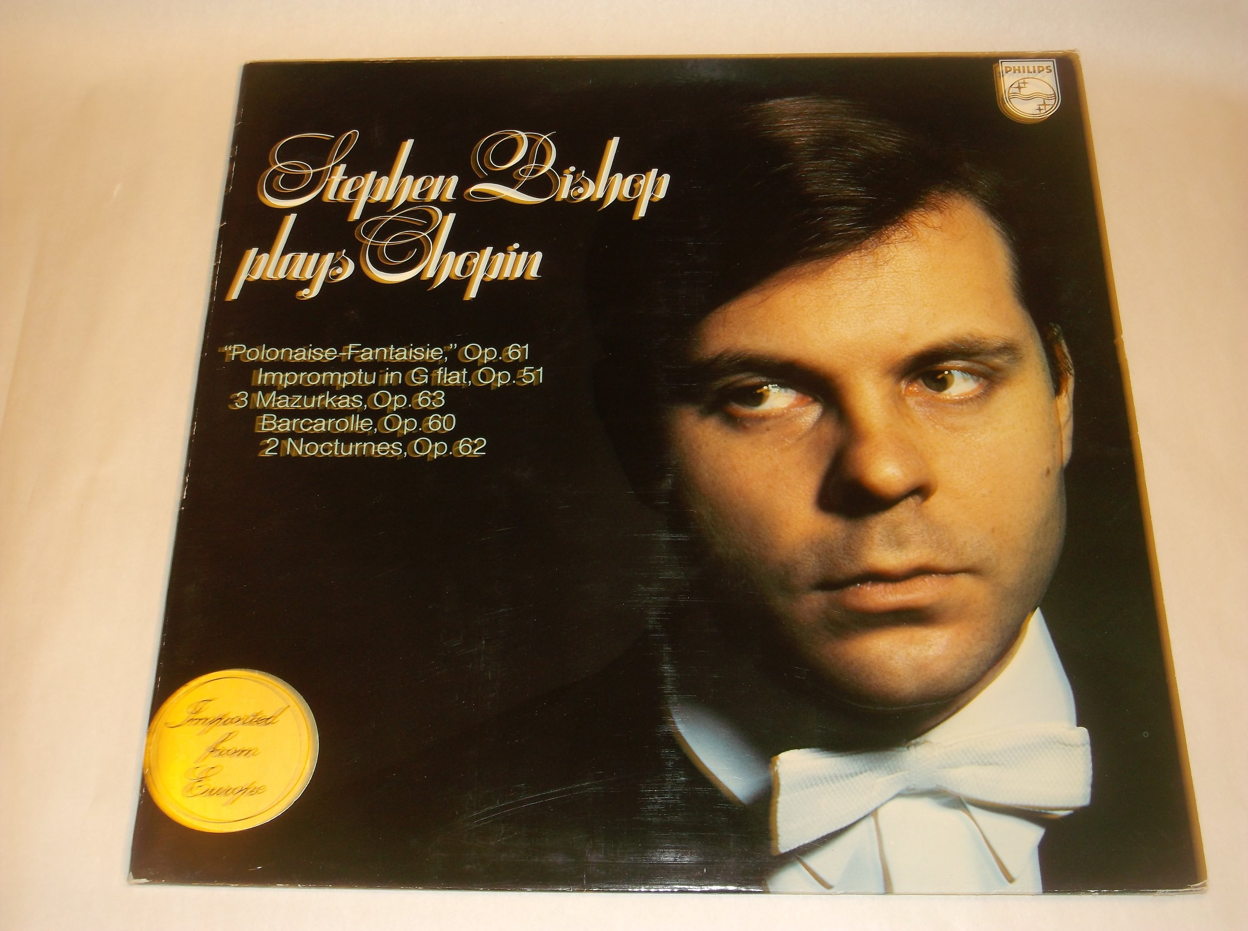 Stephen Bishop Plays Chopin: Polonaise-Fantaisie [etc.] by Philips 6500 393