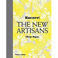 Encore! The New Artisans: Handmade Designs for Contemporary Living