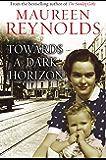 Towards a Dark Horizon (The Sunday Girls)
