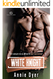 White Knight: A Second Chance/Brother's Best Friend Romance (The Callaghan Green Series Book 2)