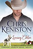 Loving Chloe (Farraday Country Book 12)