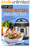 TOP 200  WEIGHT WATCHERS INSTANT POT  FREESTYLE RECIPES #2019: Easy & Most Delicious WW Instant Pot Smart Points Recipes For Beginner And Advanced Users