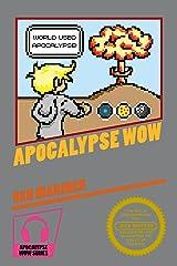 Apocalypse Wow Kindle Edition