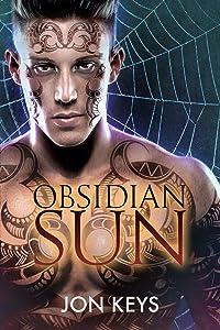 Obsidian Sun (Obsidian Series Book 1)