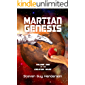 Martian Genesis: Volume One of the Creation Wars