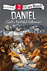 Daniel, God's Faithful Follower: Biblical Values, Level 2 (I Can Read! / Dennis Jones Series) Paperback