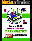 New pattern Class 8 Board + IIT-JEE Foundation MATHEMATICS 3rd edition