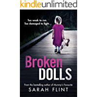 Broken Dolls: Be prepared to be shocked! The all new, gripping serial killer thriller (DC Charlotte Stafford Series Book 4)