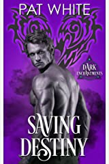 Saving Destiny (Dark Enchantments)