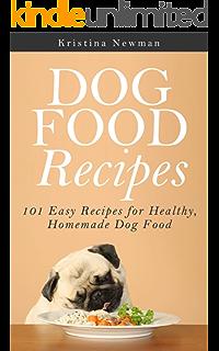 The healthy homemade dog food cookbook ebook charlie fox amazon dog food recipes 101 easy recipes for healthy homemade dog food forumfinder Images