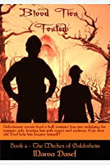 Blood Ties Tested: Book 4 of the Witches of Galdorheim Kindle Edition