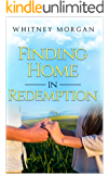 Finding Home in Redemption (Redemption Series Book 1)
