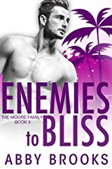 Enemies-to-Bliss (The Moore Family Book 4) Kindle Edition