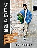 Vegan 100: Over 100 Incredible Recipes from @avantgardevegan