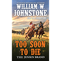 Too Soon to Die (The Jensen Brand Book 2)