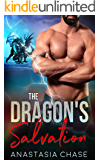 The Dragon's Salvation: A Paranormal Shifter Romance (Healing Dragons Book 2)