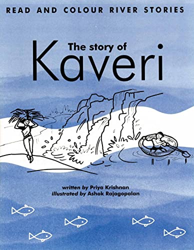 The Story of Kaveri (Read and Colour)