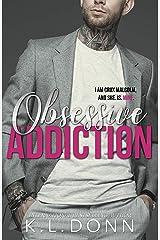 Obsessive Addiction (Those Malcolm Boys Book 1)