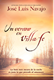 Un verano en Villa Fe: La hora más oscura de la noche es justo la que precede al amanecer (Spanish Edition)
