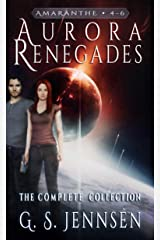 Aurora Renegades: The Complete Collection (Amaranthe Collections Book 2) Kindle Edition