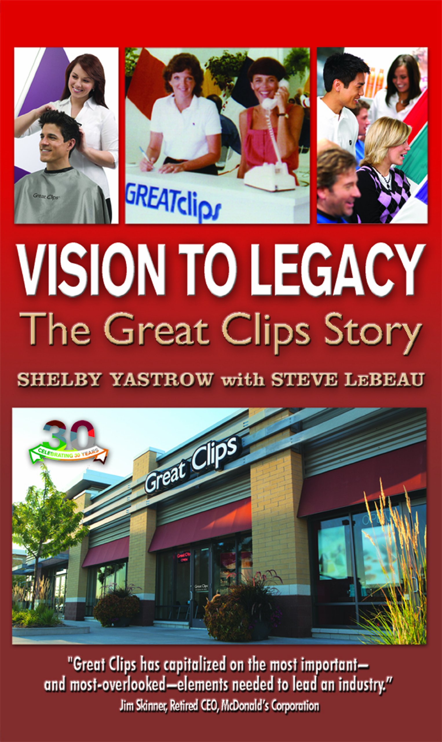 Download Vision To Legacy: The Great Clips Story PDF