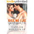 Kiss Me Like You Missed Me (Lone Star Lovers Book 2)