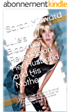 Julie's Blackmail Revenge on Her Husband and His Mother: After Julie's husband and his mother have dominated and humiliated her, she blackmails them and  wreaks devastating revenge (English Edition)
