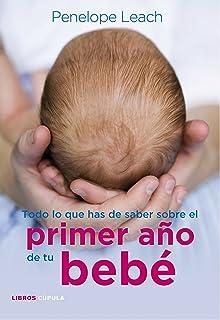 Todo lo que has de saber sobre el primer año de tu bebé