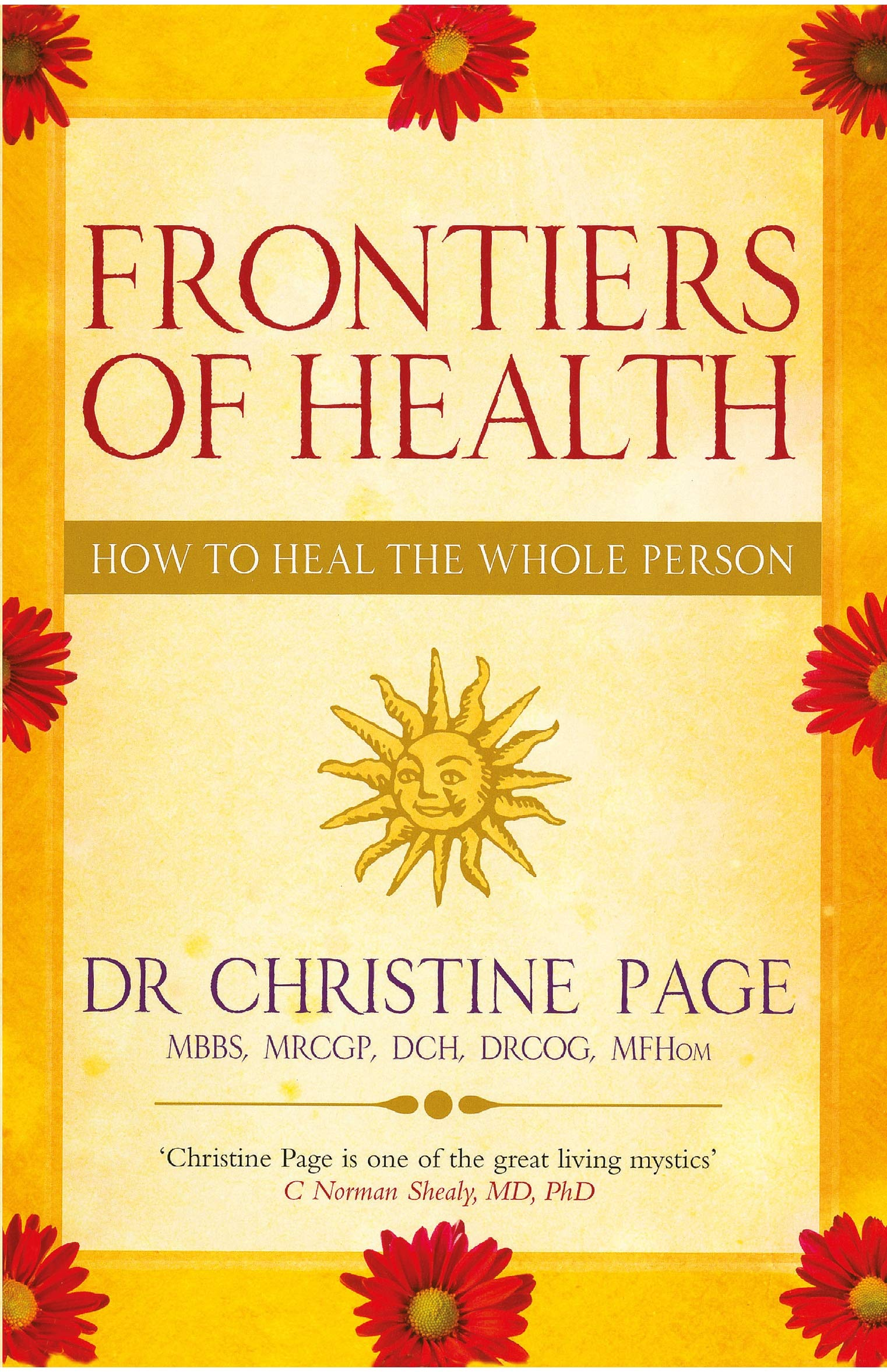 Frontiers of Health: How to Heal the Whole Person ebook