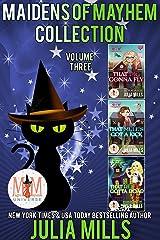 Maidens of Mayhem Collection: Magic and Mayhem Universe Kindle Edition