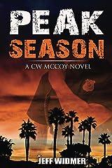 Peak Season: A CW McCoy Novel Kindle Edition