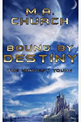 The Harvest Young: Bound by Destiny Kindle Edition