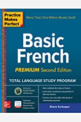 Practice Makes Perfect: Basic French, Premium Second Edition (French Edition) Kindle Edition