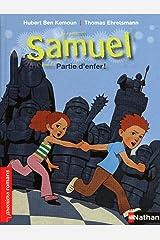 Samuel, partie d'enfer ! - Roman Fantastique - De 7 à 11 ans (PREMIERS ROMANS t. 191) (French Edition) Kindle Edition