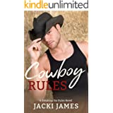 Cowboy Rules (A Breaking the Rules Novel Book 4)