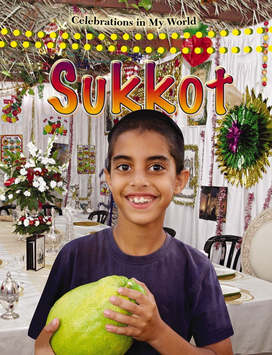 Sukkot (Celebrations in My World)