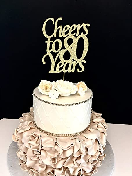 Tremendous Wedding Decoration Cake Topper Cheers To 80 Years Cheer 80Th Funny Birthday Cards Online Hendilapandamsfinfo