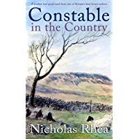 CONSTABLE IN THE COUNTRY a perfect feel-good read from one of Britain's best-loved authors (Constable Nick Mystery Book…