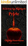 Even Hell Has Standards: Pride